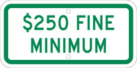 $250 Fine Minimum,6X12 Plaque Sign .080 Ref Alum