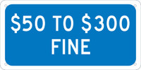 $50 To $300 Fine,6X12 Plaque Sign .040 Alum