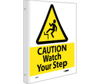 Caution Watch Your Step Flanged 10X8,Rigid Plastic