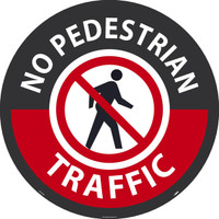 "No Pedestrian Traffic Large Floor Sign,36"",Sportwalk"