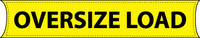 Banner Oversize Load 8Ft X 18In Reinforced Nylon