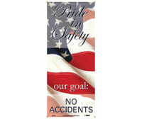 "Banner Pride In Safety Our Goal No Accidents 60"" X 26"""
