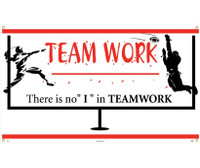 Banner Team Work There Is No I In Teamwork 3Ft X 5Ft