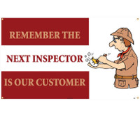 Banner Remember The Next Inspector Is Our Customer 3Ft X 5Ft
