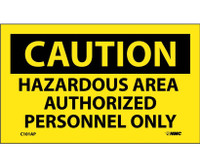 Caution Hazardous Area  Authorized Personnel Only 3X5 Ps Vinyl 5Pk
