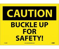 Caution Buckle Up For Safety! 10X14 Ps Vinyl