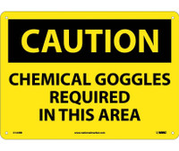 Caution Chemical Goggles Required In This Area 10X14 Rigid Plastic