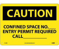 Caution Confined Space No Entry Permit Required 10X14 Rigid Plastic