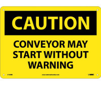 Caution Conveyor May Start Without Warning 10X14 Rigid Plastic