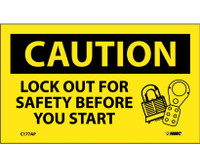 Caution Lockout For Safety Before You Start 3X5 Ps Vinyl 5/Pk