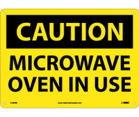 Caution Microwave Oven In Use 10X14 Rigid Plastic