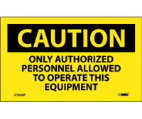 Caution Only Authorized Personnel Allowed To Operate This Equipment 3X5 Ps Vinyl 5/Pk