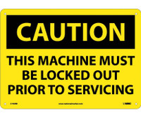 Caution This Machine Must Be Locked Out Prior To Servicing 10X14 Rigid Plastic