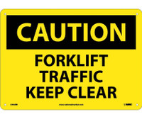 Caution Forklift Traffic Keep Clear 10X14 Rigid Plastic