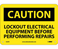 Caution Lockout Electrical Equipment Before . . .. 7X10 Rigid Plastic