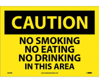 Caution No Smoking No Eating No Drinking. . . 10X14 Ps Vinyl