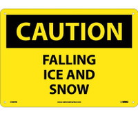 Caution Falling Ice And Snow 10X14 Rigid Plastic