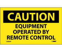Caution Equipment Operated By Remote Control 3X5 Ps Vinyl 5/Pk