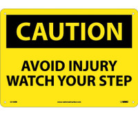Caution Avoid Injury Watch Your Step 10X14 Rigid Plastic