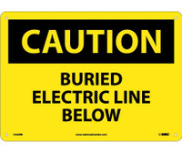 Caution Buried Electric Line Below 10X14 Rigid Plastic