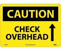 Caution Check Overhead Up Arrow Graphic 10X14 Rigid Plastic