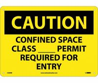 Caution Confined Space Class__Permit Required For Entry 10X14 Rigid Plastic