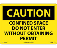Caution Confined Space Do Not Enter Without Obtaining Permit 10X14 Rigid Plastic
