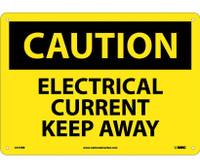 Caution Electrical Current Keep Away 10X14 Rigid Plastic