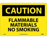 Caution Flammable Materials No Smoking 10X14 Rigid Plastic