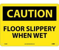 Caution Floor Slippery When Wet 10X14 Rigid Plastic