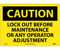 Caution Lock Out Before Maintenance Or Any Operator Adjustment 10X14 Rigid Plastic