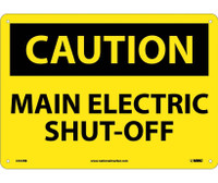Caution Main Electric Shut-Off 10X14 Rigid Plastic