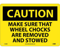 Caution Make Sure That Wheel Chocks Are Removed And Stowed 10X14 Rigid Plastic