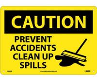 Caution Prevent Accidents Clean Up Spills Graphic 10X14 Rigid Plastic