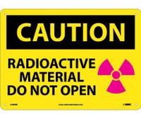 Caution Radioactive Material Do Not Open Graphic 10X14 Rigid Plastic