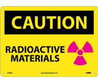 Caution Radioactive Materials Graphic 10X14 Rigid Plastic