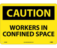 Caution Workers In Confined Space 10X14 Rigid Plastic