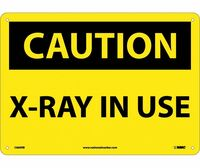 Caution X-Ray In Use 10X14 Rigid Plastic