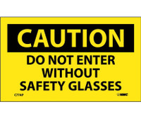 Caution Do Not Enter Without Safety Glasses 3X5 Ps Vinyl 5Pk