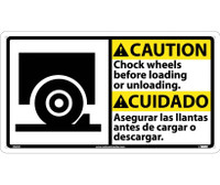 Caution Chock Wheels Before Loading ..(Bilingual W/Graphic) 10X18 Rigid Plastic