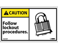 Caution Follow Lockout Procedures (Graphic) 3X5 Ps Vinyl 5/Pk
