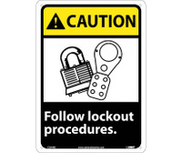 Caution Follow Lock Out Procedures (W/Graphic) 14X10 Rigid Plastic