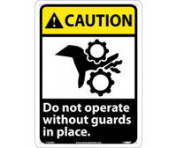 Caution Do Not Operate Without Guards In Place (W/Graphic) 14X10 Rigid Plastic