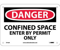 Danger Confined Space Enter By Permit Only 7X10 .040 Alum