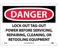 Danger Lockout Tagout Power Before Servicing. . . 10X14 Rigid Plastic