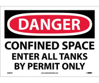 Danger Confined Space Enter All Tanks By. . . 10X14 Ps Vinyl
