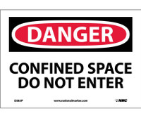Danger Confined Space Do Not Enter 7X10 Ps Vinyl