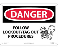 Danger Follow Lockout Tag Out Procedures Graphic 10X14 Rigid Plastic