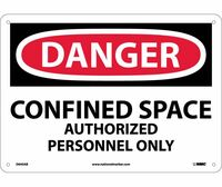 Danger Confined Space Authorized Personnel Only 10X14 .040 Alum