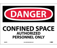 Danger Confined Space Authorized Personnel Only 10X14 Ps Vinyl